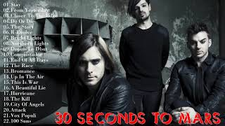 30 Seconds to Mars Greatest Hits  -  Best Of 30 Seconds to Mars 2018