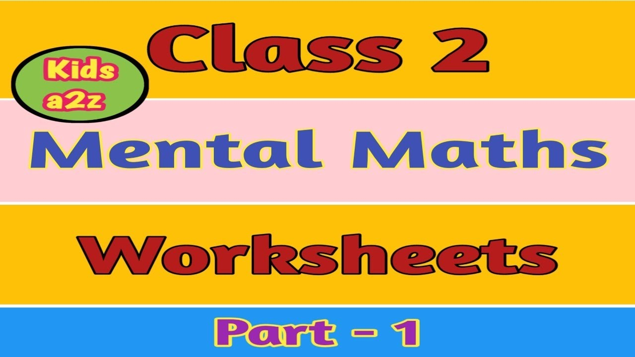 Mental Maths for class 2 Kids with Worksheets   Grade 2 Mental Maths  Worksheets - YouTube [ 720 x 1280 Pixel ]