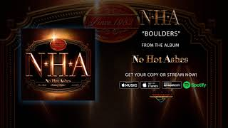"""No Hot Ashes – """"Boulders"""" (Official Audio)"""