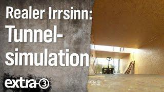 Realer Irrsinn: Tunnelsimulation in Vechta