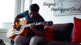 Saajna  - Unplugged   Cover   I Me Aur Main