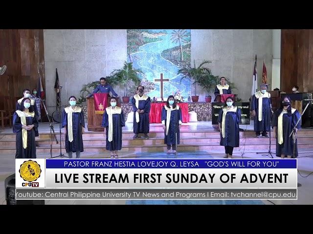 LIVE STREAM WORSHIP SERVICE UNIVERSITY CHURCH (FIRST SUNDAY OF ADVENT)