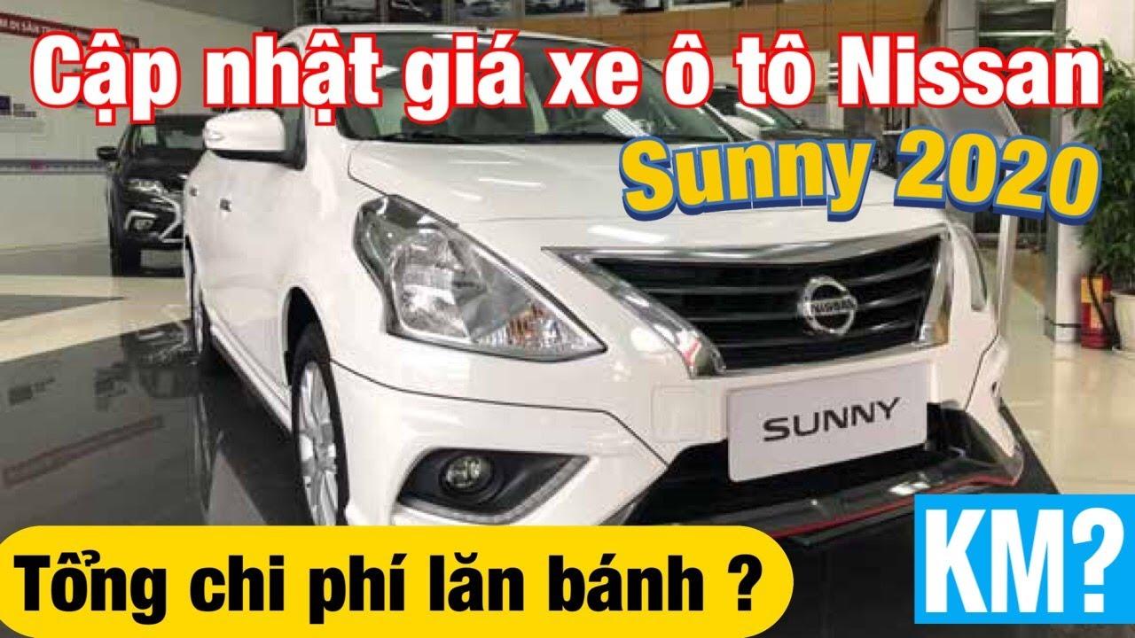 Cập nhật giá xe ô tô Nissan Sunny 2020 | Tổng phí lăn bánh ?