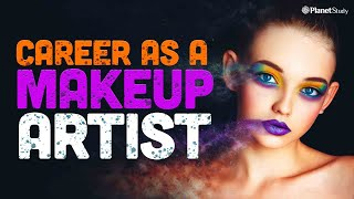 Career as a Makeup Artist | Types of Makeup Artist | Salary | Makeup Artist Career Path