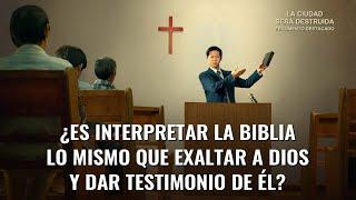 """Película evangélica """"La ciudad será destruida"""" Escena 4 - ¿Es interpretar la Biblia lo mismo que exaltar a Dios y dar testimonio de Él?"""
