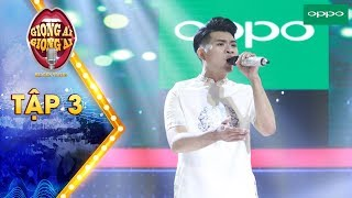 Giọng ải giọng ai 3 |Tập 3: Hari Won thẳng tay loại chàng trai có giọng hát giống hệt Đào Bá Lộc