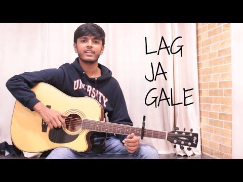Lag Ja Gale - Lata Mangeshkar (Acoustic Cover) by Mihir Chauhan