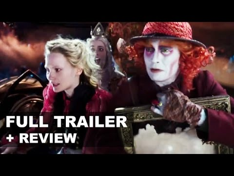 Alice Through The Looking Glass Official Trailer 2 + Trailer Review