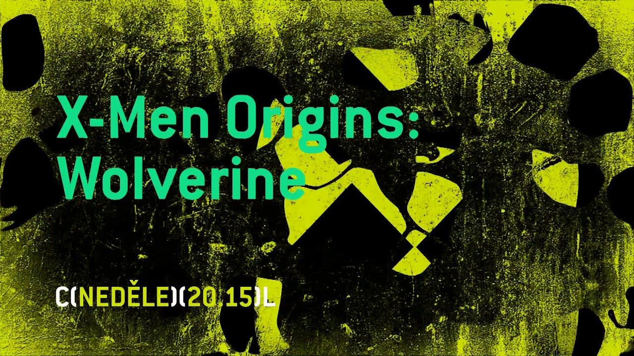 X Men Origins Wolverine v neděli na COOLu