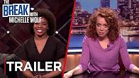 The Break with Michelle Wolf | Trailer #2 [HD] | Netflix - Продолжительность: 41 секунда