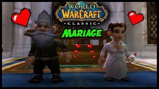 MARIAGE DANS WORLD OF WARCRAFT !