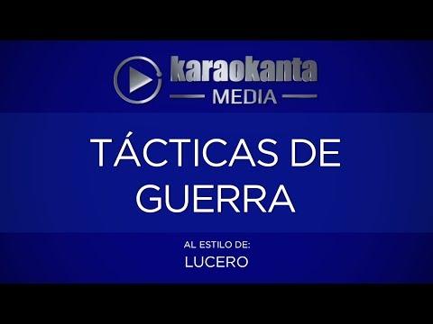 Karaokanta - Lucero - Tácticas de guerra