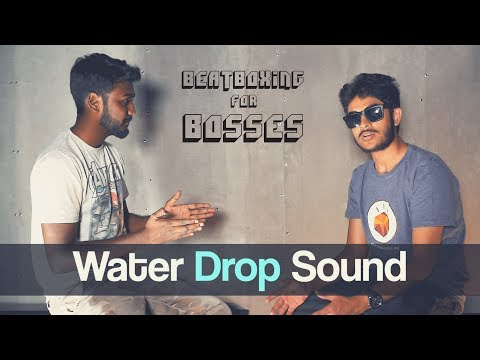 Beatbox Tutorial | The Water Drop | Beatboxing for Bosses | Vineeth Vincent x Dilip | How to Beatbox