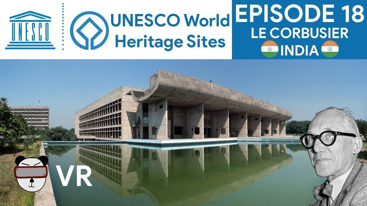 Unesco World Heritage Sites Episode 18 Le Corbusier S Architectural Work 360 Video Youtube