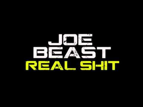 Real Shit   - Joe Beast (2015 Pittsburgh)