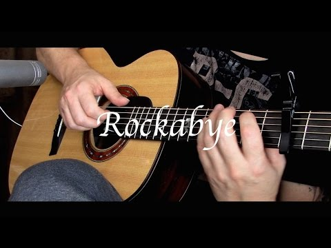 Clean Bandit - Rockabye ft. Sean Paul & Anne-Marie - Fingerstyle Guitar