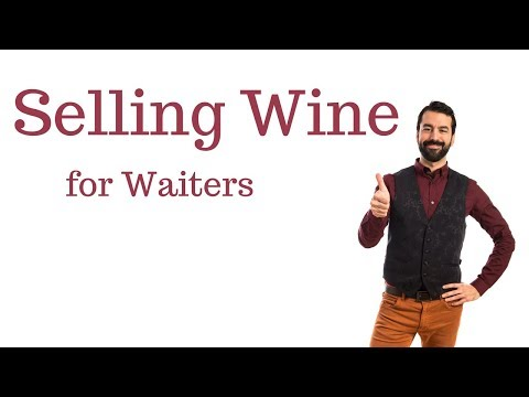 Restaurant Training :: Sell More Wine. Teach Your Waitstaff to Suggest Wine More Effectively