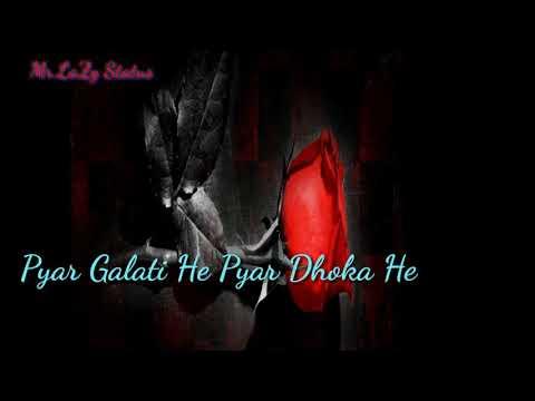 Pyar jindagi Pyar har khushi love status for whatsapp