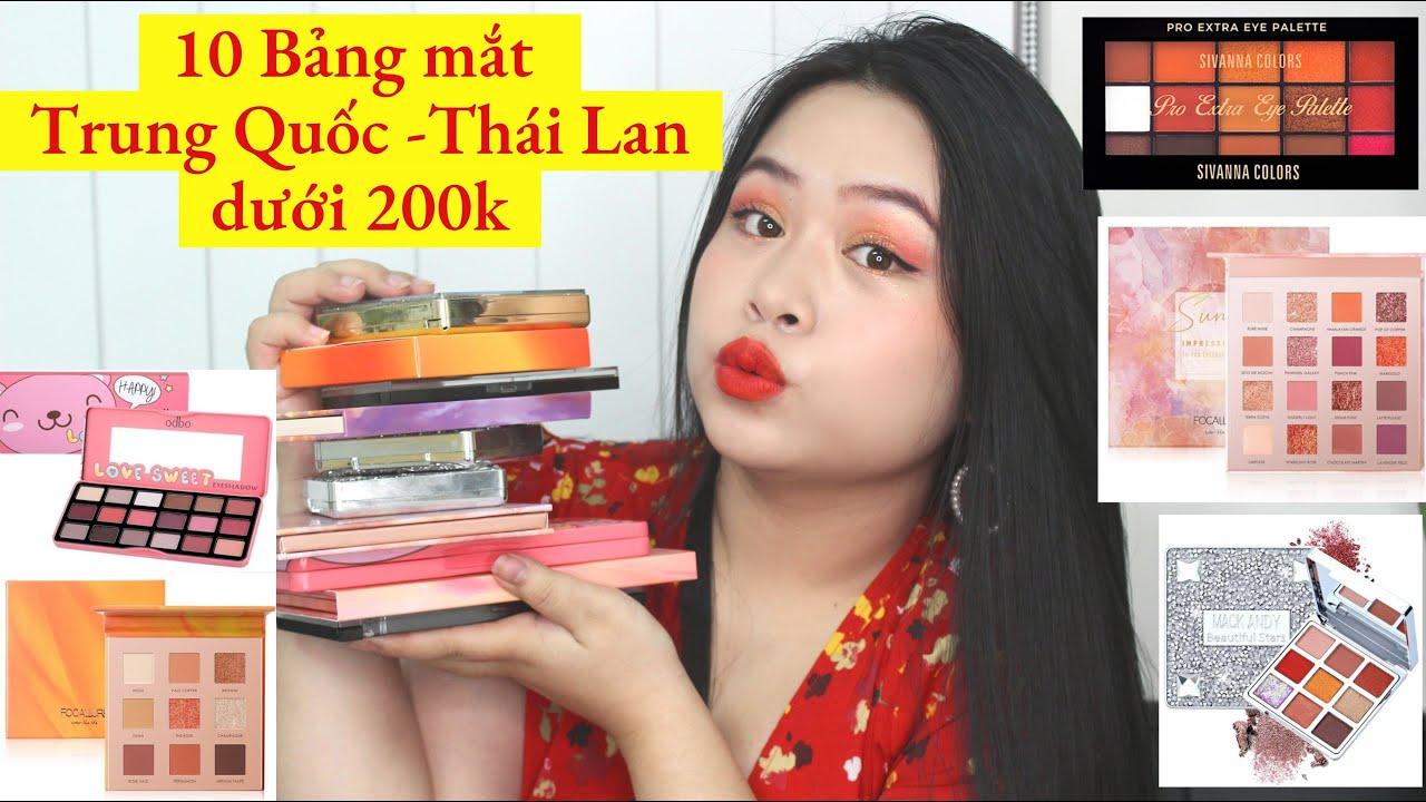 BIYW Cheap Find: #6 10 BẢNG MẮT NỘI ĐỊA TRUNG - THÁI LAN DƯỚI 200K MÀU XINH CHẤT ỔN