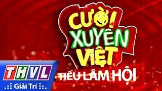 THVL | Cười xuyên Việt - Tiếu lâm hội | Tập 9: Kịch cùng Bolero - Trailer