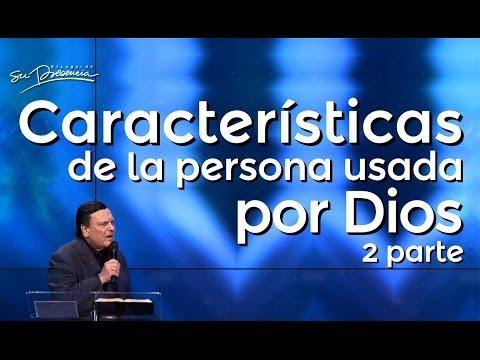 Características de la persona usada por Dios - 2 parte - Alberto Mottesi - 15 Febrero 2014