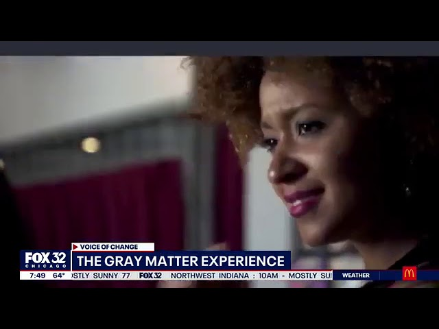 Voice of Change: The Gray Matter Experience