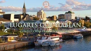 Lugares Que Hablan - Valdivia