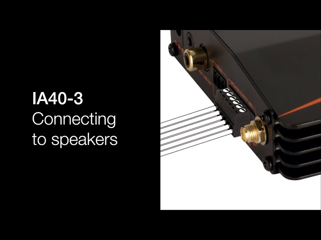 IA40-3 - Connecting to speakers