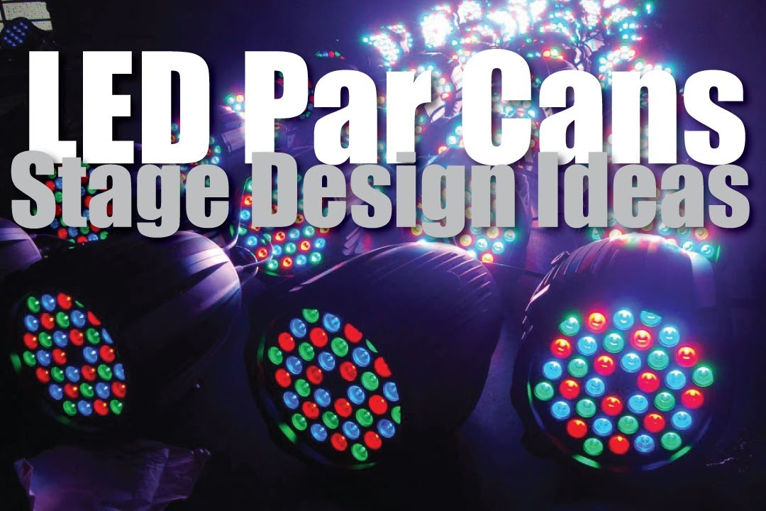 Stage Design Ideas light sticks Stage Design Ideas Led Par Cans Youtube