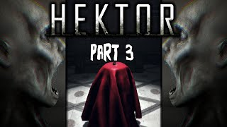 Hektor Gameplay - Part 3 - Horror game - No Commentary