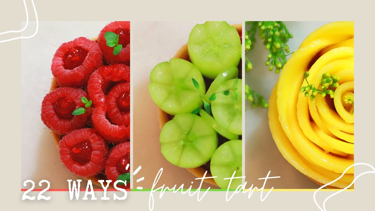 AMAZING TART COMPILATION | FRUIT TART 22 WAYS