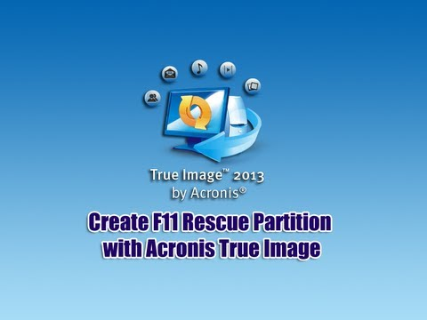 Create F11 Rescue Partition with Acronis True Image