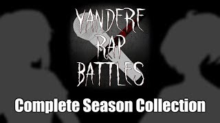 『Yandere Simulator』Yandere Rap Battles 1-5 COMPLETE SEASON