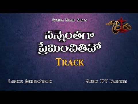 Nannenthaga Preminchithivo Karaoke Official Track || Sing Along for His Glory || Joshua Shaik Songs