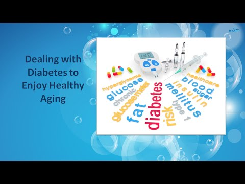 Dealing with Diabetes to Enjoy Healthy Aging     Signs and Symptoms of Diabetes