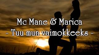 Mc Mane & Marica - Tuu mun vaimokkeeks
