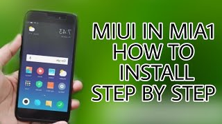 MIUI 10 GLOBAL FOR MI A1 | HOW TO INSTALL MIUI IN MI A1