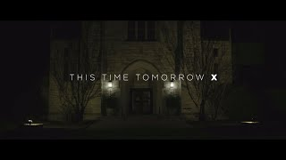 This Time Tomorrow X - OFFICIAL MUSIC VIDEO