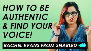 How to Find Your Style and Voice on YouTube — Rachel Evans from Snarled