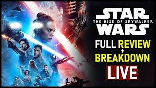 The Rise of Skywalker -- FULL REVIEW w/ SPOILERS!