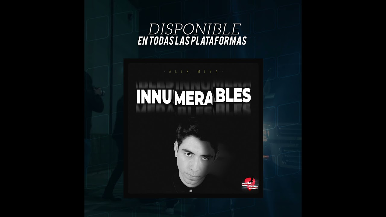 Alex Meza - Innumerables - Corrido