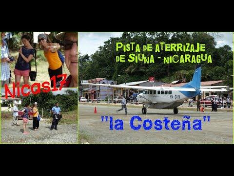 LA COSTEÑA ATERRIZA EN SIUNA Nicaragua 2017