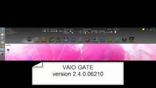 Sony Vaio Gate NEW  FUNCTION!  2.4.0.06210 -