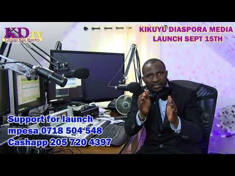 SPECIAL INVITATION FOR KIKUYU DIASPORA MEDIA LAUNCH