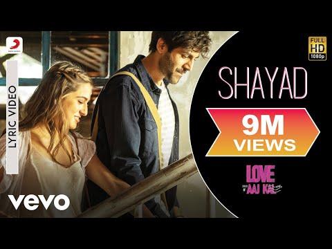Shayad - Lyric Video|Love Aaj Kal|Arijit Singh|Kartik Aaryan,Sara Ali Khan,Arushi|Pritam