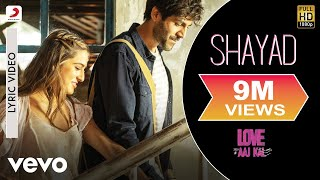 Download Lagu Shayad Lyric Video - Love Aaj Kal|Arijit Singh|Kartik Aaryan,Sara Ali Khan,Arushi|Pritam mp3
