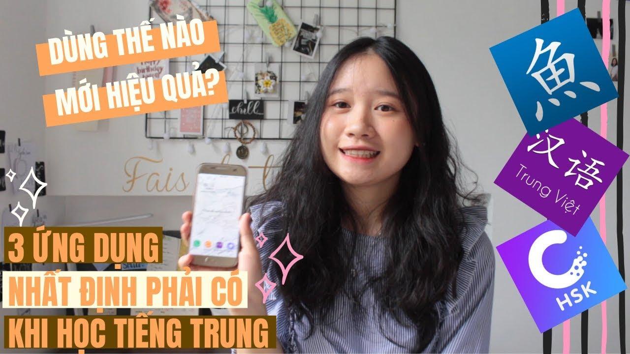 #14// 3 ứng dụng NHẤT ĐỊNH PHẢI CÓ khi học tiếng Trung | Du học Trung Quốc 🇨🇳 | Kiara lah |