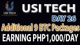 USI Tech Update: Day 26- Additional 9 BTC Packages. Earning PHP1,000/day