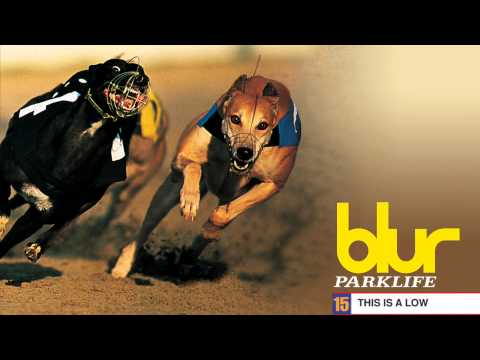 Blur - This is a Low - Parklife
