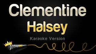 Halsey - Clementine (Karaoke Version)